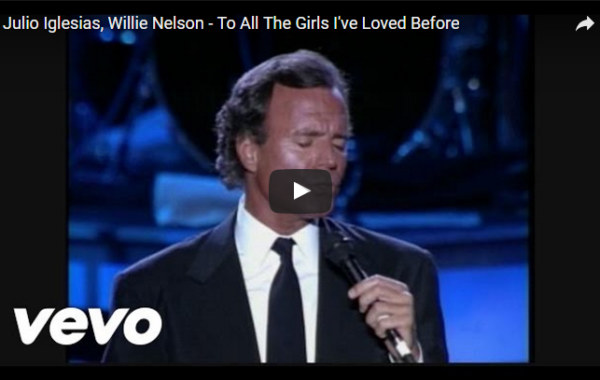 Julio Iglesias – To All The Girls I Loved Before (Video)